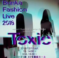 Bunka Fashin Live 2018 「Toxic」
